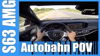 POV 2016 Mercedes S63 AMG TOP SPEED & ACCELERATION 585 HP Autobahn VERY FAST! 300 km/h