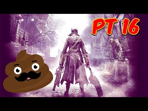 Bloodborne And Friends - #16 - Improv Friends