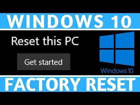 Windows 10 Factory Reset - How to Reset Your Computer to Factory Settings