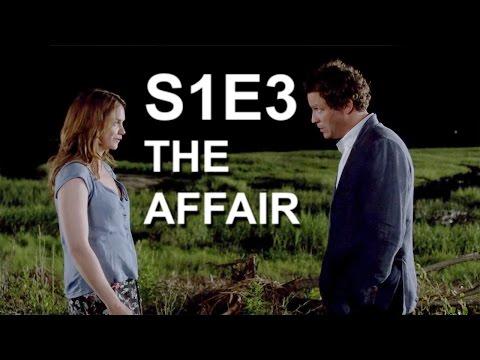 The Affair (S1E3) Review