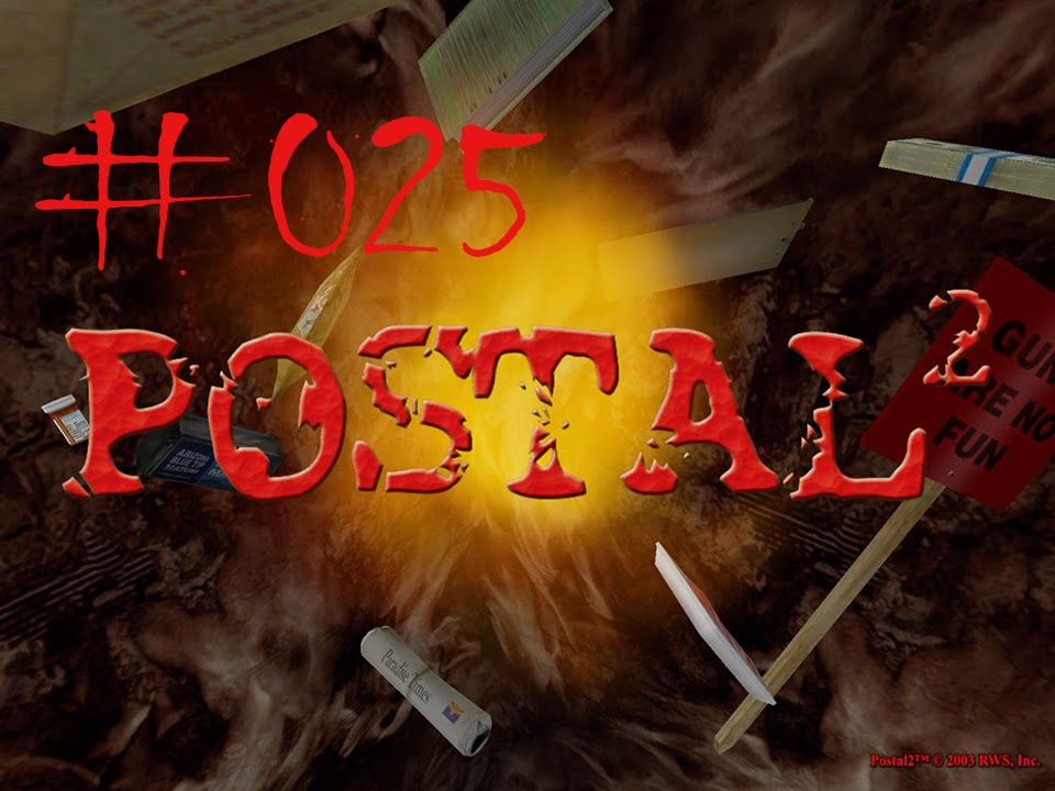 Postal 2 Share the Pain # 025 - Wir gehen zur M�llhalde - /Postal ...