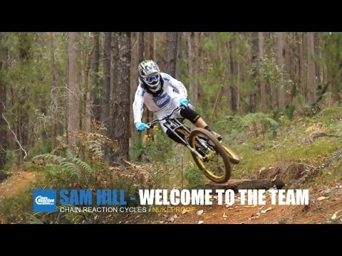 Sam Hill - Welcome to the Team