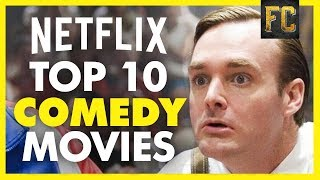 Top 10 Comedy Movies on Netflix | Funny Movies on Netflix (April 2018) | Flick Connection