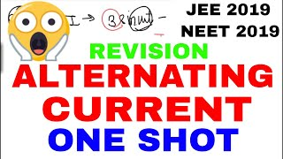 Physics Crash Course 🔥🔥🔥🔥 ALTERNATING CURRENT IN ONE SHOT    JEE NEET 2019