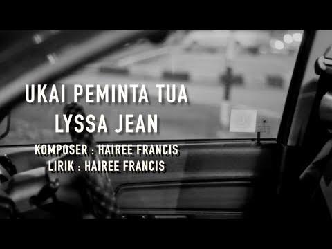 Lyssa Jean - Ukai Peminta Tua ( Official Lyric Video )