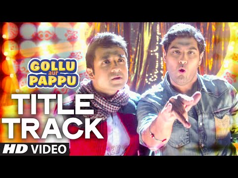Gollu Aur Pappu Video Song | Vir Das | Kunaal Roy Kapur video