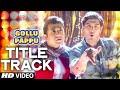 Gollu Aur Pappu Video Song | Vir Das | Kunaal Roy Kapur