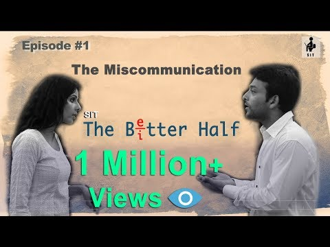 SIT | THE BETTER HALF |The Miscommunication | EP 01 thumbnail