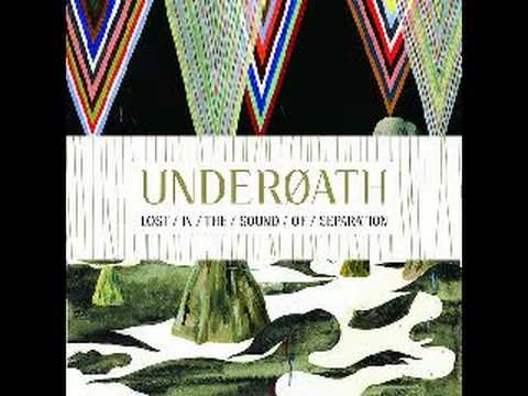 Underoath - Anyone Can Dig A Hole But It Takes A Real Man To Call It Home