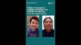 Can Filipino innovators help solve the coronavirus ventilator shortage? | Chat with Atom Araullo