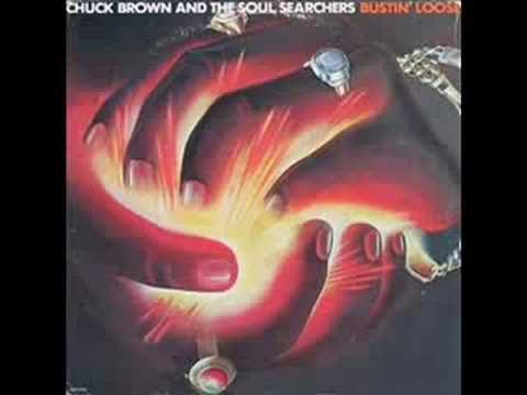 CHUCK BROWN&THE SOUL SEARCHERS, BUSTIN' LOOSE