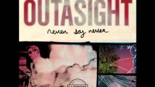 Watch Outasight Never Say Never video