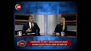 26.Gün | ETO Başkan Aday Ayhan Sezer
