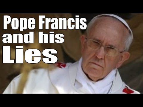Pope Francis and His Lies: False Prophet EXPOSED! FULL MOVIE