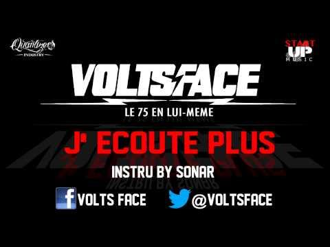 VOLTS FACE - J'ECOUTE PLUS