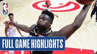 PELICANS at HAWKS | Zion Begins His NBA Career In Style | 2019 NBA Preseason