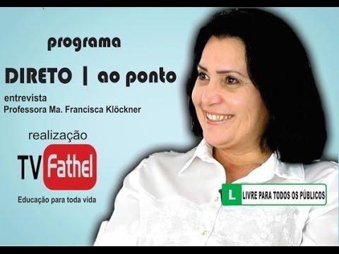 TV FATHEL - Professora Ma. Francisca Klöckner