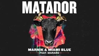 Marnik & Miami Blue - Matador (ft. Marano)   Dim Mak Records