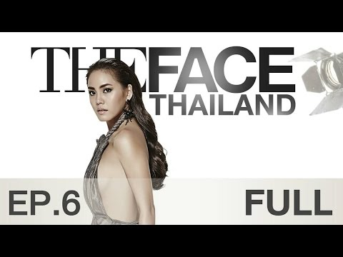 The Face Thailand Season 2 : Episode 6 FULL : 21 พฤศจิกายน 2558