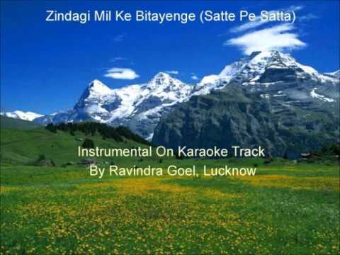Zindagi Mil Ke Bitayenge  Satte Pe Satta  Instrumental on Karaoke...