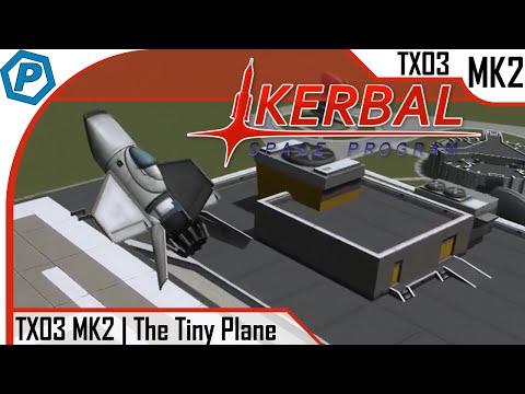 Kerbal Space Program   1.0   TX03-MK2   Tiny Plane
