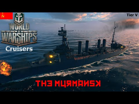 World of Warships - Cruisers - Russian Tier V - The Murmansk