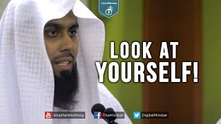 Look at Yourself!┇Short Reminder┇Muiz Bukhary