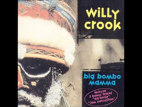 Willy Crook - Big Bombo Mamma (álbum completo)
