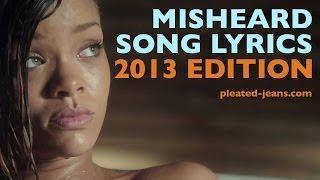 Misheard Song Lyrics 2013 Edition VideoMp4Mp3.Com
