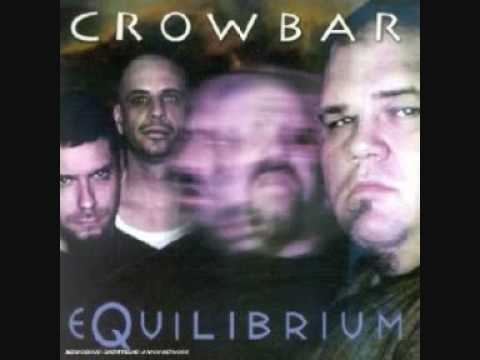 Crowbar - Command Of Myself