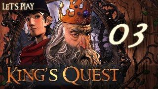 King's Quest - Episode 3 - Because the Knights