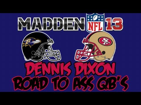 Madden 13 | Road to Ass Quarterbacks | Ravens vs. 49ers | Super Bowl Preview