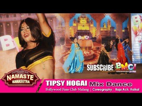 Aa Tayar Hoja - Tipsy Hogai | Dance Cover | BFC Malang | Namaste Kamasutra