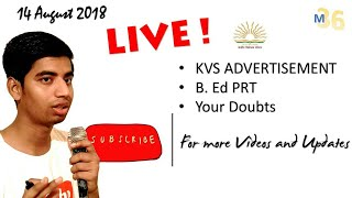 Live KVS Recruitment 2018 | B.Ed For PRT | Official