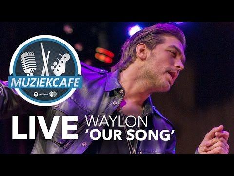 Waylon - 'Our Song' live bij Muziekcafé