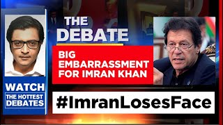 Embarrassment For Imran Khan, China Softens Stand On Border | The Debate With Arnab Goswami