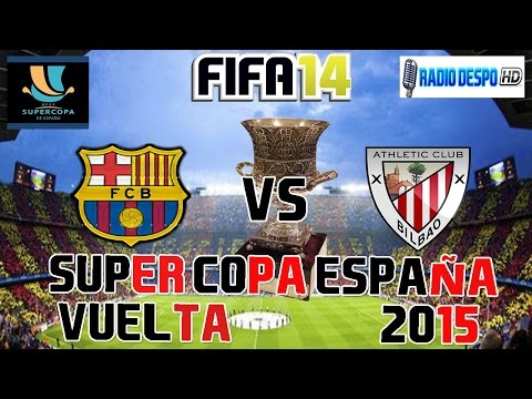 FIFA 14 (PS3) | SuperCopa de España 2015 Vuelta | FC Barcelona VS Athletic Bilbao | Pretemporada