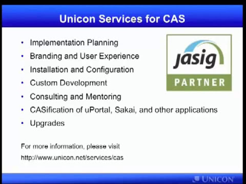 CAS in 10 Minutes - Jasig's Central Authentication Service (CAS) Single Sign-On Open Source Project