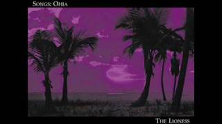 Watch Songs Ohia Lioness video