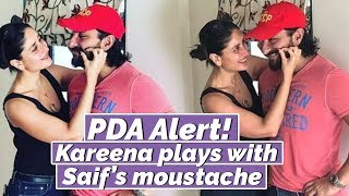 PDA Alert! Kareena Kapoor Khan plays with husband Saif Ali Khan's Moustache