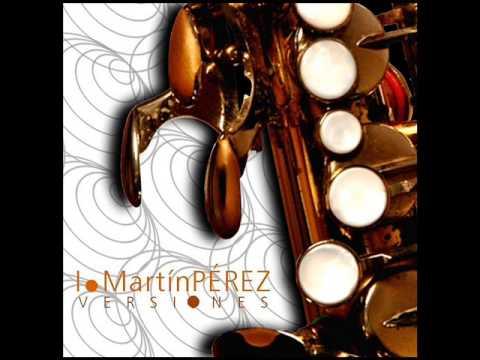 Martín Perez - Por amarte Asi