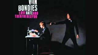 Watch Von Bondies Only To Haunt You video