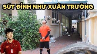 Thử Thách bóng đá sút phạt xoáy trúng Lương Xuân Trường U23 Việt Nam
