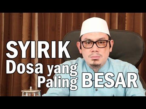 Ceramah Islam : Syirik Dosa Yang Paling Besar - Ustadz Ahmad Zainuddin, Lc