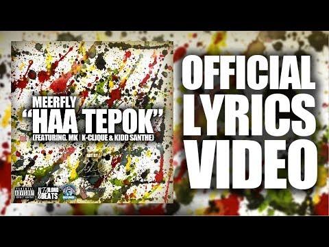 "Download MeerFly - ""HAA TEPOK"" Ft. MK | K-Clique & Kidd Santhe  S  Mp4 baru"