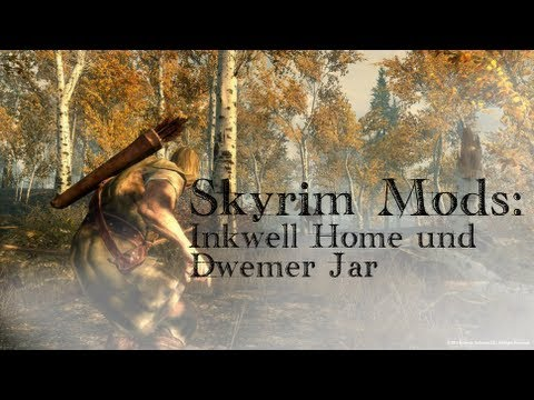 Skyrim Mods: Inkwell Home und Dwemer Jar