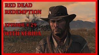 Red Dead Redemption Walkthrough Part 29 - Expanding Civilization (HD Let's Play By Xeriua)