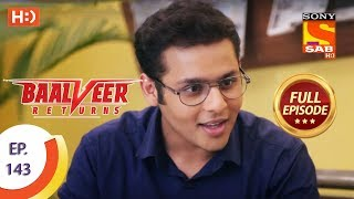Baalveer Returns - Ep 143 - Full Episode - 26th March 2020