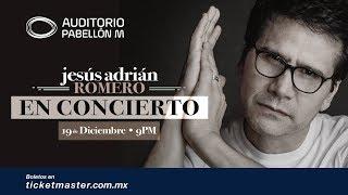 Jesus Adrian Romero EN CONCIERTO Martes 19 de Diciembre