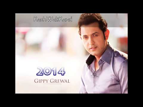 Kach Wali Kand Gippy Grewal New Punjabi Song 2014 video